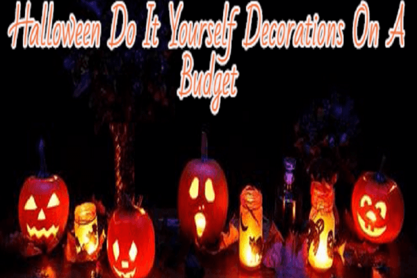 Halloween Do It Yourself Decorations On A Budget